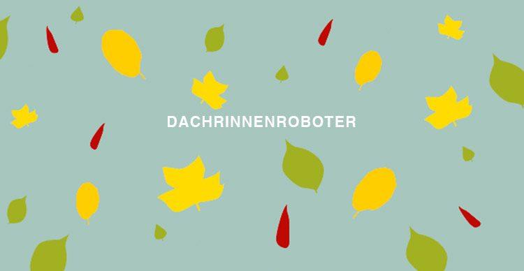 Dachrinnenroboter-Banner